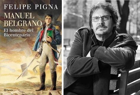Felipe Pigna llega a Mar del Plata con la historia de Manuel Belgrano