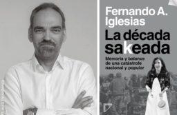 "Fernando Iglesias llega con ""La Decada Sakeada"""