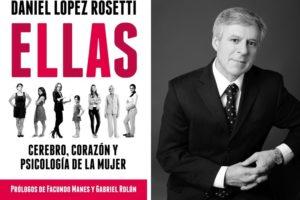 "Daniel López Rosetti llega a Mar del Plata con ""Ellas"""