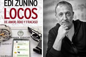 """Edi Zunino llega a Mar del Plata con su primera novela: """"Locos de amor, odio y fracaso"""""""