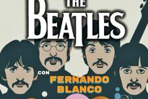 Noches Beatles con Fernando Blanco