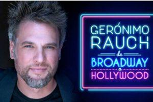 "Gerónimo Rauch: ""De Broadway a Hollywood"" en Mar del Plata"