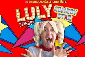 "Pablo Angeli llega con su unipersonal ""Luly Comedy Star"""