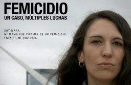 """El ciclo de cine argentino y latinoamericano exhibe """"Femicidio. Un caso múltiples luchas"""""""