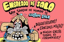 """Gustavo Sala presenta su espectáculo online """"Ensalada de Sala"""""""